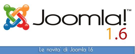Tutte le novita' di Joomla 1.6