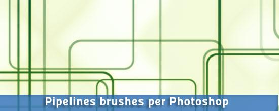 Pipelines brushes per Photoshop e GIMP