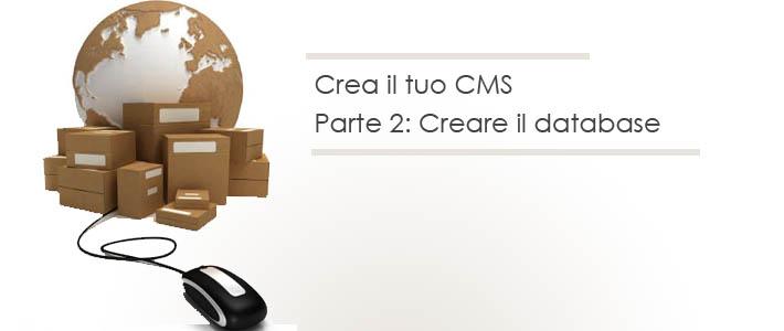 Come creare un CMS: strutturare il database #2