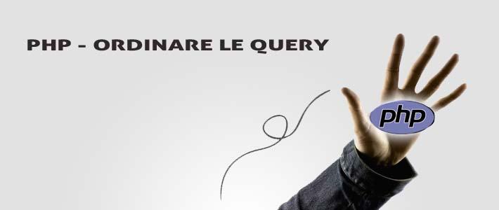 PHP – Eseguire query in modo ordinato grazie alle funzioni