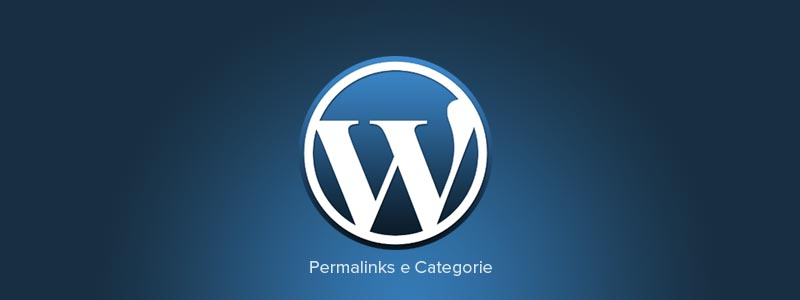 WordPress: gestire categorie e permalink