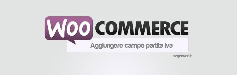 Woocommerce/Jigoshop: aggiungere campo partita iva nel checkout