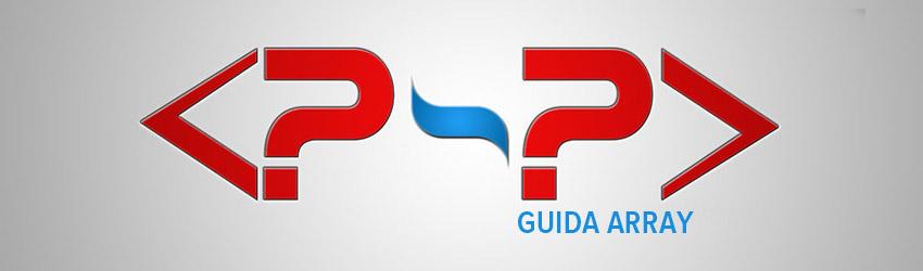 Gestire gli array in php – Guida PHP
