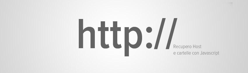 Recuperare l'url e l'host della pagina web corrente con Javascript