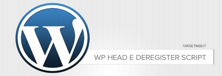 Eliminare script caricati nel wp head di WordPress