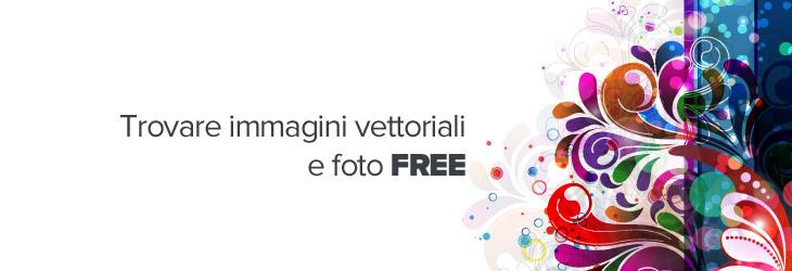 Cerchi immagini vettoriali e foto free? Ecco due siti interessanti