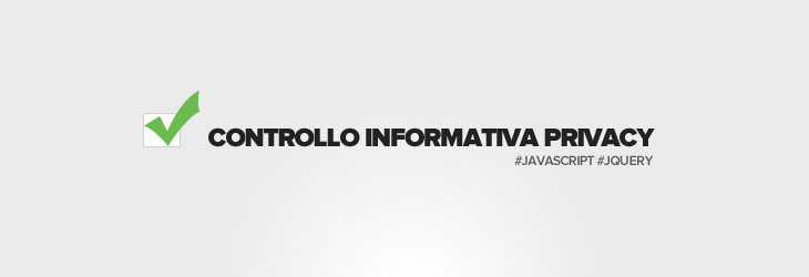 Controllo informativa per la privacy con javascript