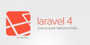 gestire-il-layout-in-laravel-4-guida-al-blade-template-system