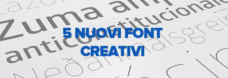 5 nuovi font creativi per web designer