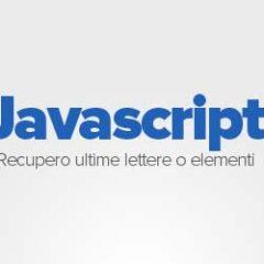 recupero-ultime-lettere-di-una-stringa-o-variabile-con-javascript