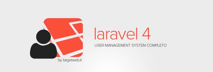 Creare un sistema di registrazione e login utenti con Laravel 4