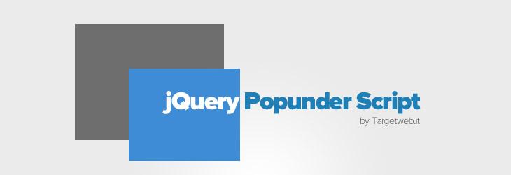 Script jQuery popunder: ecco come realizzarlo