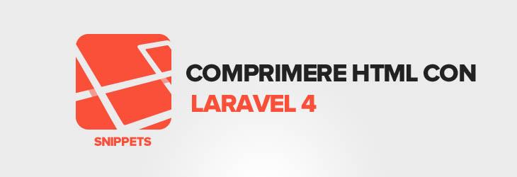 Laravel: comprimere l'HTML delle vostre pagine automaticamente