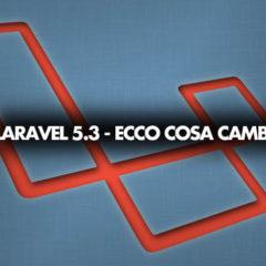 laravel 5.3 novità
